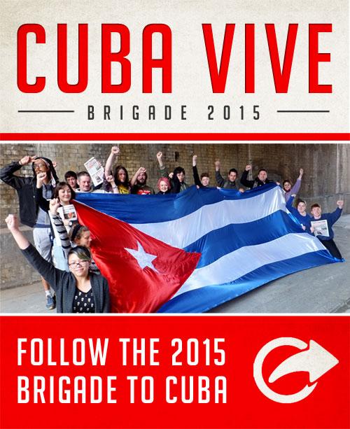 Cuba Vive brigade 2015