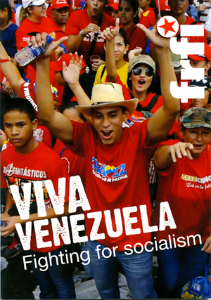 Viva Venezuela: Fighting for Socialism - pamphlet