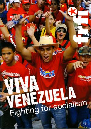 Viva Venezuela: Fighting for Socialism - pamphlet